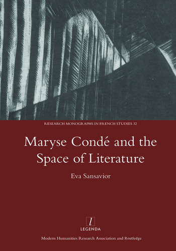 Maryse Conde and the Space of Literature book cover