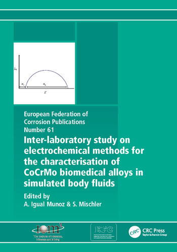 Inter-Laboratory Study on Electrochemical Methods for the Characterization of Cocrmo Biomedical Alloys in Simulated Body Fluids book cover