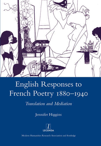 English Responses to French Poetry 1880-1940 Translation and Mediation book cover