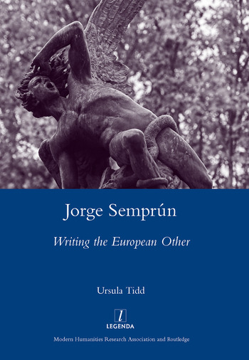 Jorge Semprun Writing the European Other book cover