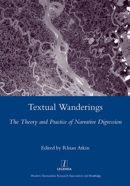 Textual Wanderings The Theory and Practice of Narrative Digression book cover
