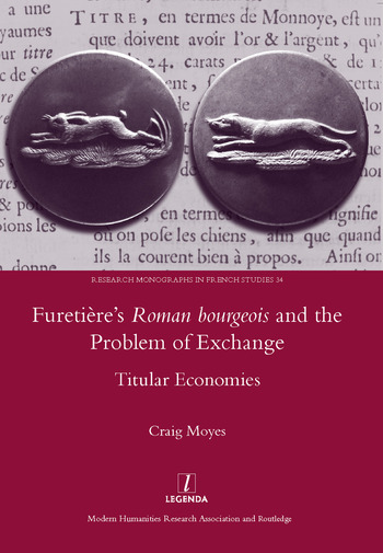 Furetiere's Roman Bourgeois and the Problem of Exchange: Titular Economies book cover