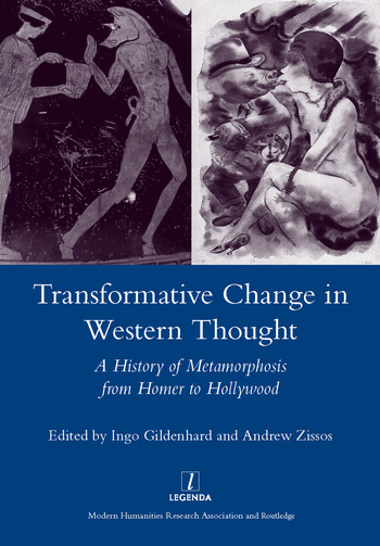 Transformative Change in Western Thought A History of Metamorphosis from Homer to Hollywood book cover