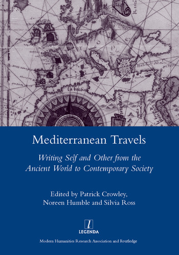 Mediterranean Travels Writing Self and Other from the Ancient World to the Contemporary book cover