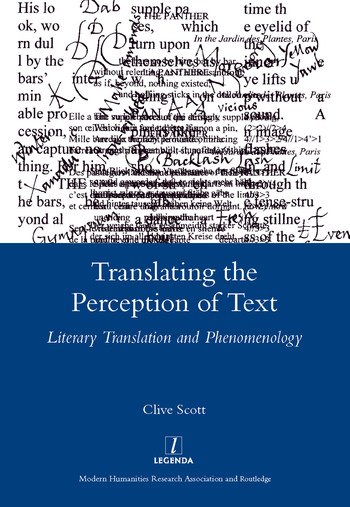 Translating the Perception of Text Literary Translation and Phenomenology book cover