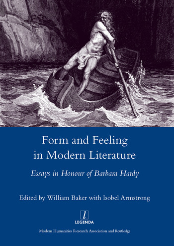 Form and Feeling in Modern Literature Essays in Honour of Barbara Hardy book cover