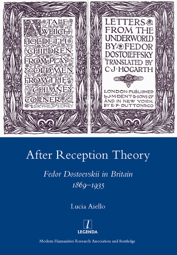 After Reception Theory Fedor Dostoevskii in Britain, 1869-1935 book cover