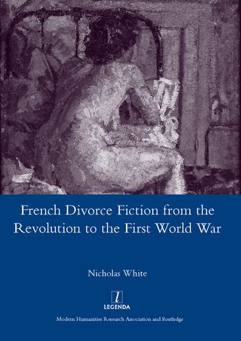 French Divorce Fiction from the Revolution to the First World War book cover