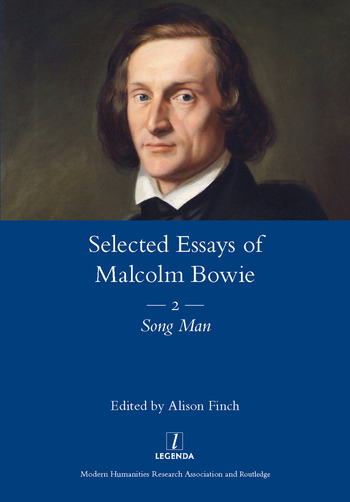 The Selected Essays of Malcolm Bowie Vol. 2 Song Man book cover