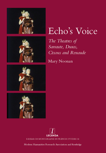 Echo's Voice The Theatres of Sarraute, Duras, Cixous and Renaude book cover