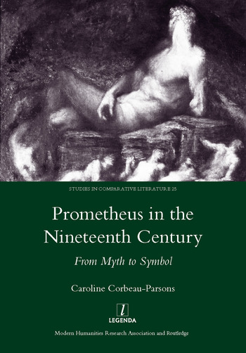 Prometheus in the Nineteenth Century From Myth to Symbol book cover
