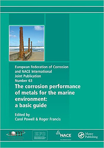 Corrosion Performance of Metals for the Marine Environment EFC 63 A Basic Guide book cover