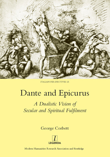 Dante and Epicurus A Dualistic Vision of Secular and Spiritual Fulfilment book cover