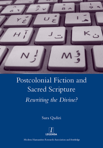 Postcolonial Fiction and Sacred Scripture Rewriting the Divine? book cover