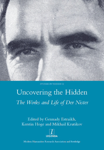 Uncovering the Hidden The Works and Life of Der Nister book cover