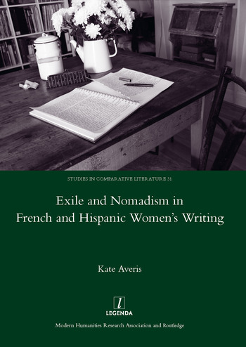 Exile and Nomadism in French and Hispanic Women's Writing book cover