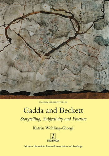 Gadda and Beckett: Storytelling, Subjectivity and Fracture book cover