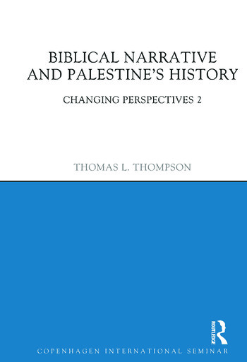 Biblical Narrative and Palestine's History Changing Perspectives 2 book cover
