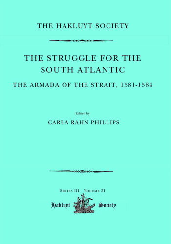 The Struggle for the South Atlantic: The Armada of the Strait, 1581-84 book cover