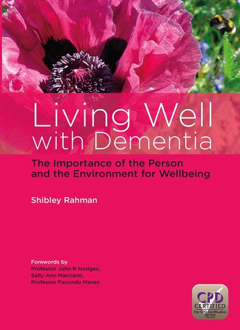 Living Well with Dementia The Importance of the Person and the Environment for Wellbeing book cover