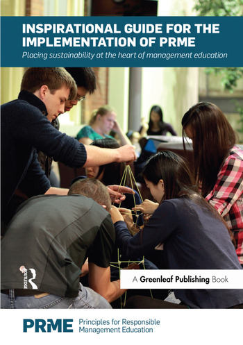 Inspirational Guide for the Implementation of PRME Placing Sustainability at the Heart of Management Education book cover