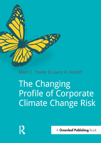 The Changing Profile of Corporate Climate Change Risk book cover