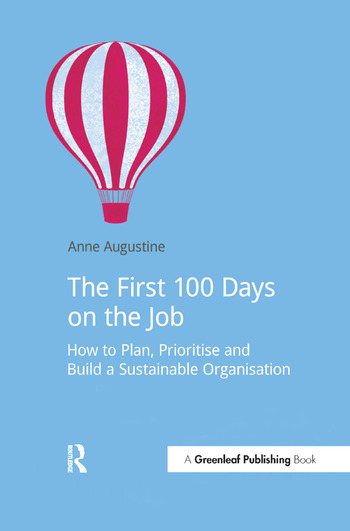 The First 100 Days on the Job How to plan, prioritize and build a sustainable organisation book cover