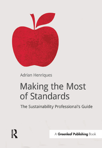 Making the Most of Standards The Sustainability Professional's Guide book cover