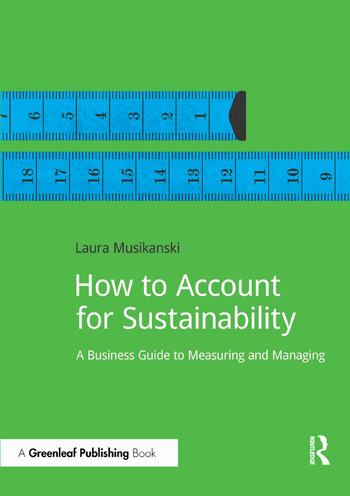 How to Account for Sustainability A Simple Guide to Measuring and Managing book cover