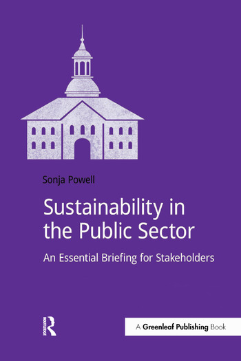 Sustainability in the Public Sector An Essential Briefing for Stakeholders book cover