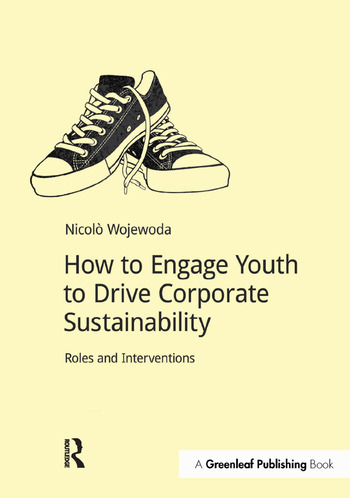 How to Engage Youth to Drive Corporate Sustainability Roles and Interventions book cover