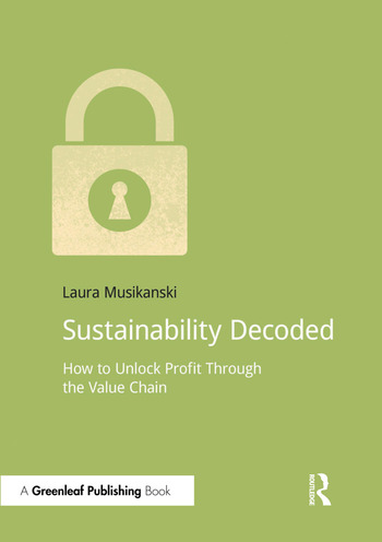 Sustainability Decoded How to Unlock Profit Through the Value Chain book cover