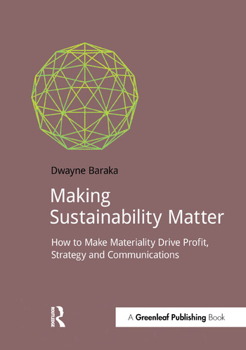 Making Sustainability Matter How to Make Materiality Drive Profit, Strategy and Communications book cover