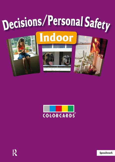 Decisions / Personal Safety - Indoors: Colorcards book cover