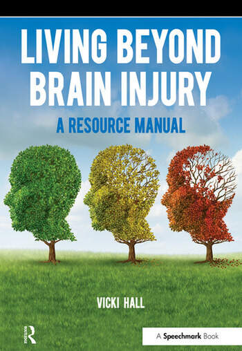 Living Beyond Brain Injury A Resource Manual book cover