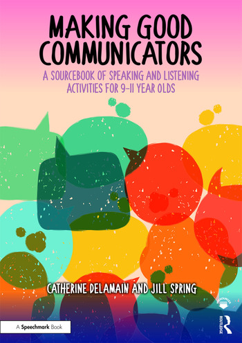Making Good Communicators A Sourcebook of Speaking and Listening Activities for 9-11 Year Olds book cover