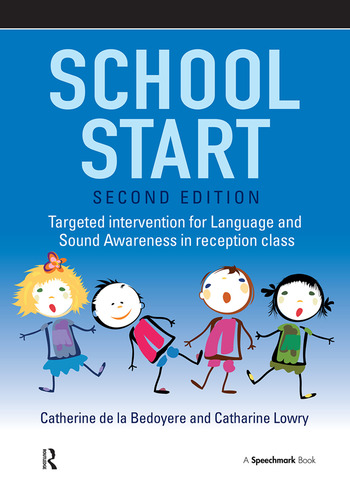 School Start Targeted Intervention for Language and Sound Awareness in Reception Class, 2nd Edition book cover