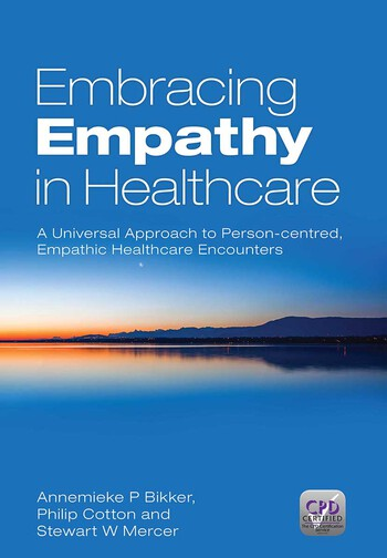 Embracing Empathy A Universal Approach To Person-Centred, Empathic Healthcare Encounters book cover