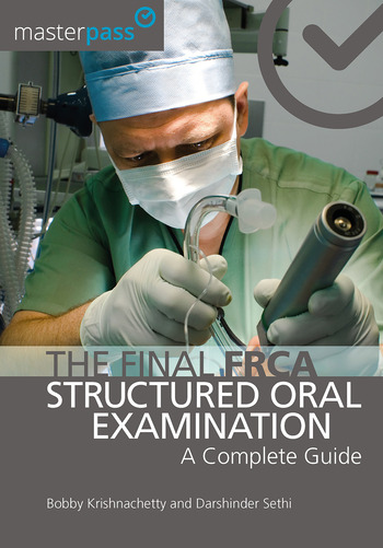 The Final FRCA Structured Oral Examination A Complete Guide book cover