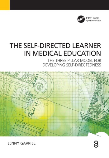 Self-Directed Learner - the Three Pillar Model of Self-Directedness The Three Pillar Model for Developing Self-Directedness book cover