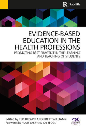 Evidence-Based Education in the Health Professions Promoting Best Practice in the Learning and Teaching of Students book cover