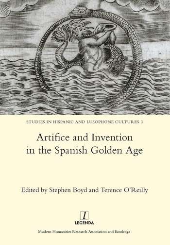 Artifice and Invention in the Spanish Golden Age book cover