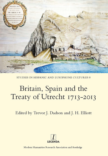Britain, Spain and the Treaty of Utrecht 1713-2013 book cover