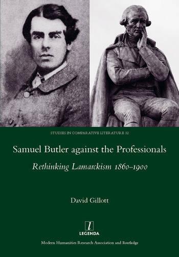 Samuel Butler against the Professionals Rethinking Lamarckism 1860-1900 book cover