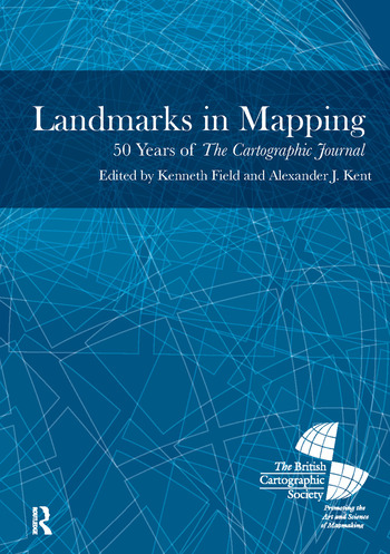 Landmarks in Mapping 50 Years of the Cartographic Journal book cover