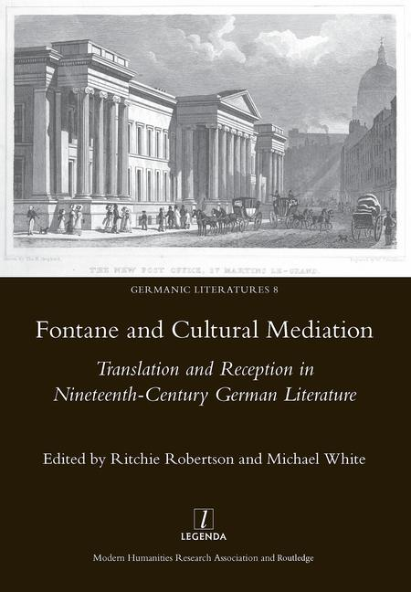 Fontaine and Cultural Mediation Translation and Reception in Nineteenth-Century German Literature book cover