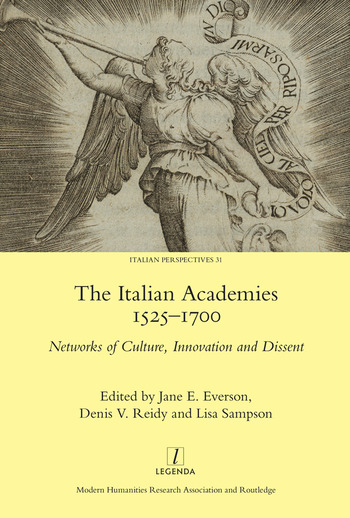 The Italian Academies 1525-1700 Networks of Culture, Innovation and Dissent book cover