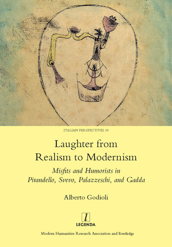 Laughter from Realism to Modernism Misfits and Humorists in Pirandello, Svevo, Palazzeschi, and Gadda book cover