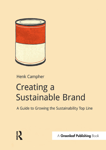 Creating a Sustainable Brand A Guide to Growing the Sustainability Top Line book cover