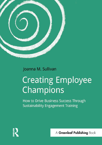 Creating Employee Champions How to Drive Business Success through Sustainability Engagement Training book cover